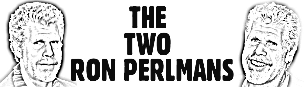 The Two Ron Perlmans